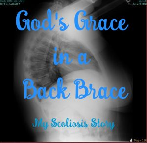 God's Grace in a Back Brace
